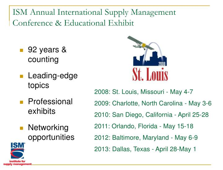 ISM Annual International Supply Management Conference & Educational Exhibit