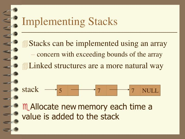 Implementing Stacks