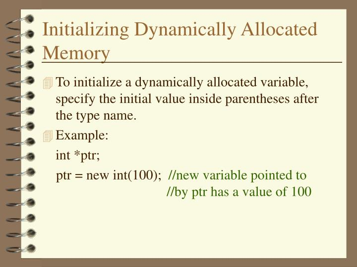 Initializing Dynamically Allocated Memory
