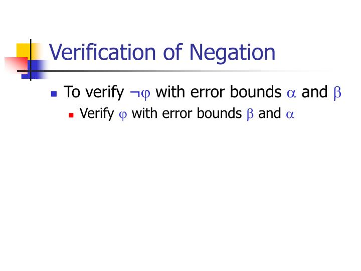 Verification of Negation