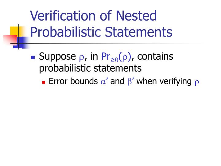 Verification of Nested Probabilistic Statements