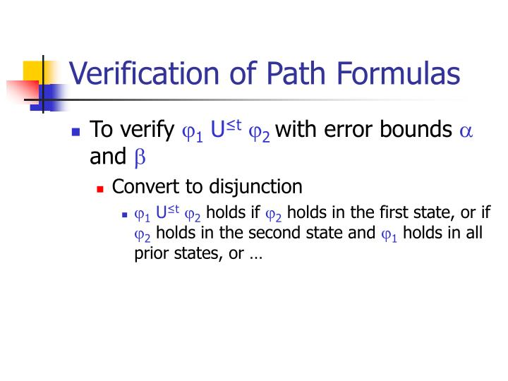 Verification of Path Formulas
