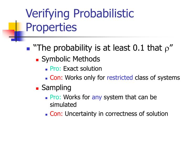 Verifying Probabilistic Properties