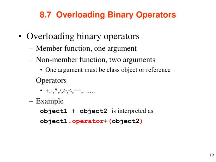 8.7  Overloading Binary Operators