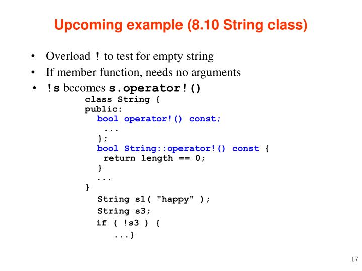 Upcoming example (8.10 String class)