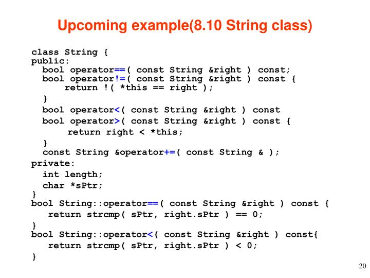 Upcoming example(8.10 String class)