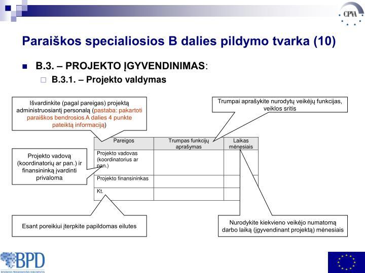 Išvardinkite (pagal pareigas) projektą administruosiantį personalą (