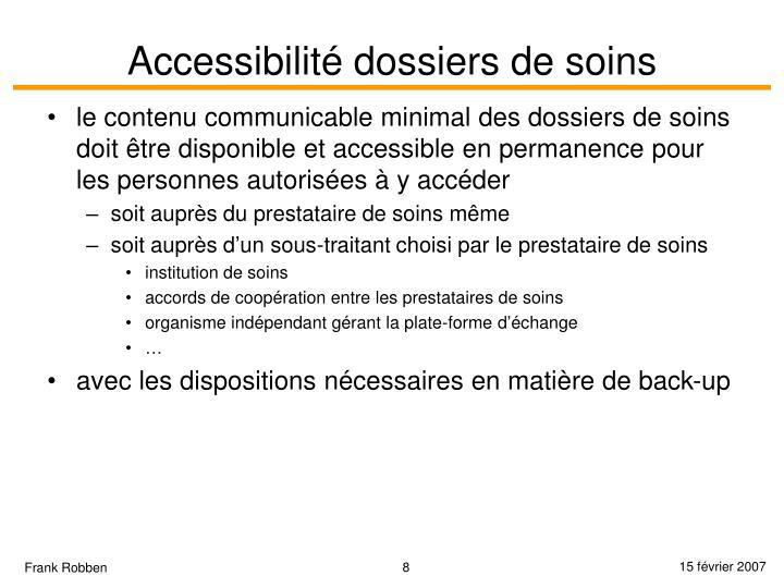 Accessibilité dossiers de soins