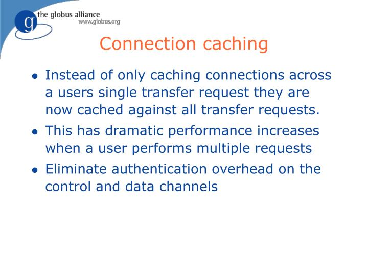 Connection caching