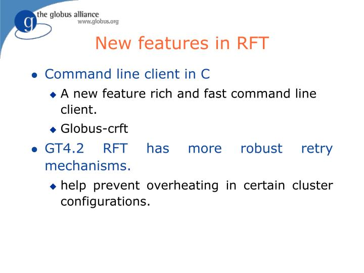 New features in RFT