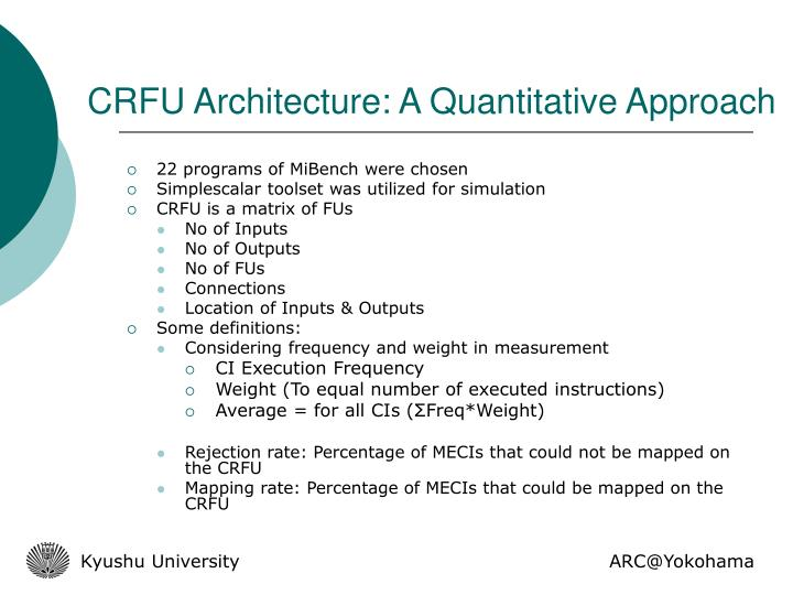 CRFU Architecture: A Quantitative Approach