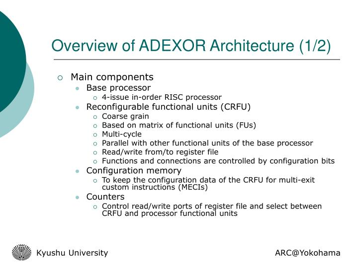 Overview of ADEXOR Architecture (1/2)