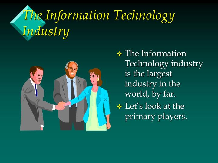 The Information Technology Industry