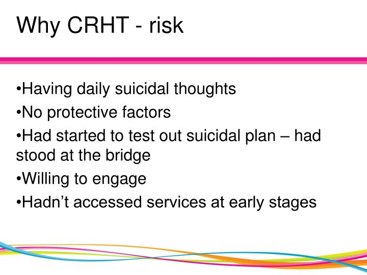 Why CRHT - risk