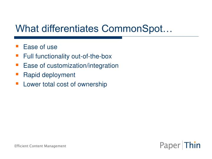 What differentiates CommonSpot…