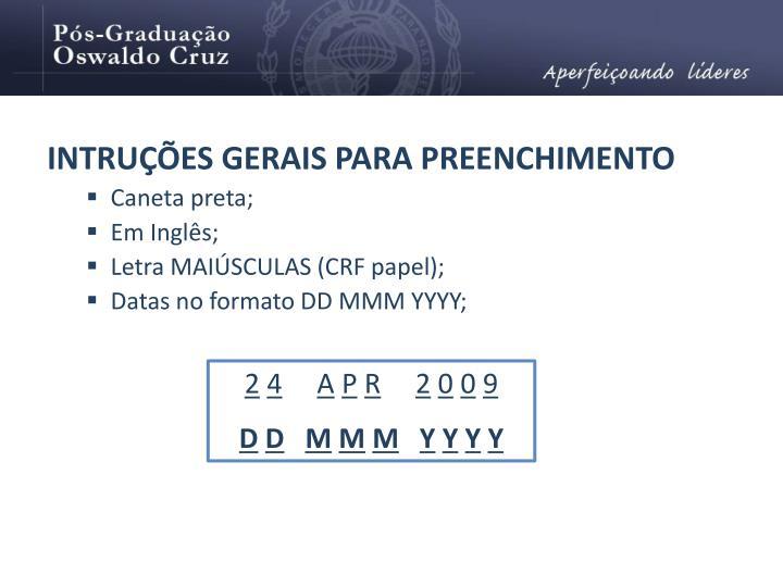 INTRUÇÕES GERAIS PARA PREENCHIMENTO