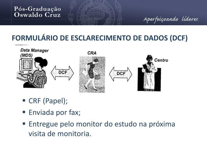 FORMULÁRIO DE ESCLARECIMENTO DE DADOS (DCF)