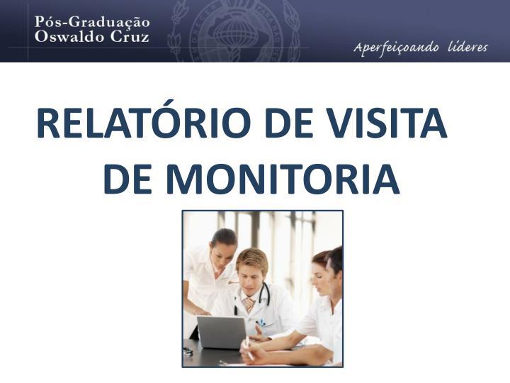 RELATÓRIO DE VISITA DE MONITORIA