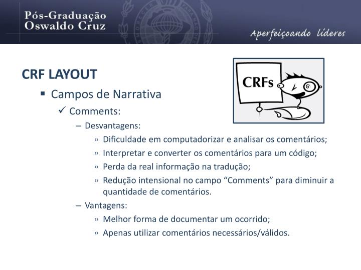 CRF LAYOUT