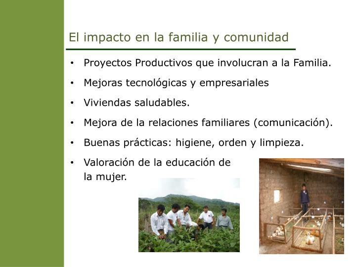 El impacto en la familia y comunidad