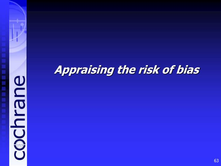 Appraising the risk of bias