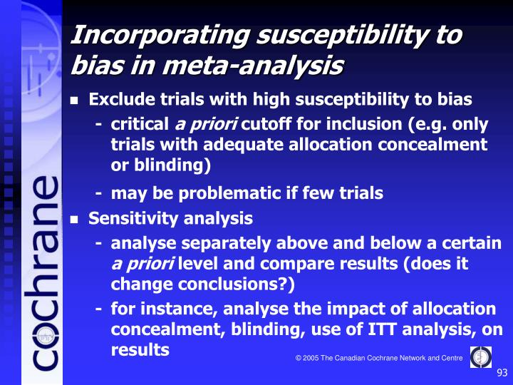 Exclude trials with high susceptibility to bias
