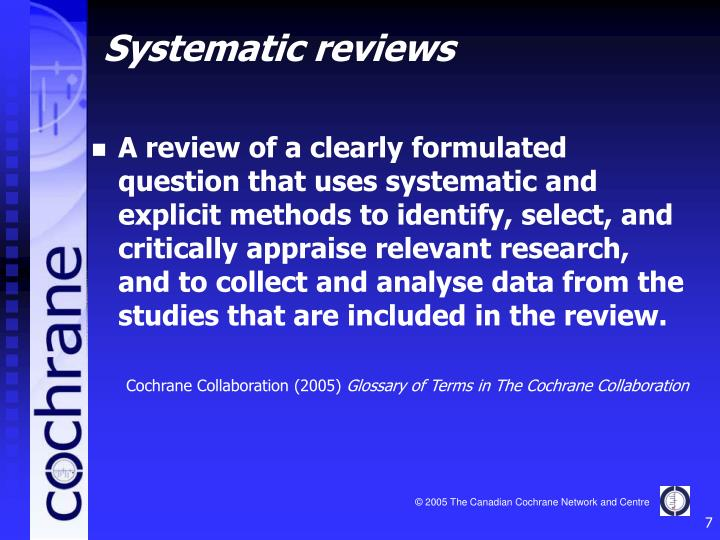 A review of a clearly formulated question that uses systematic and explicit methods to identify, select, and critically appraise relevant research, and to collect and analyse data from the studies that are included in the review.