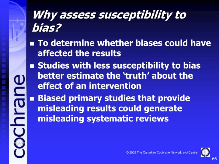 To determine whether biases could have affected the results