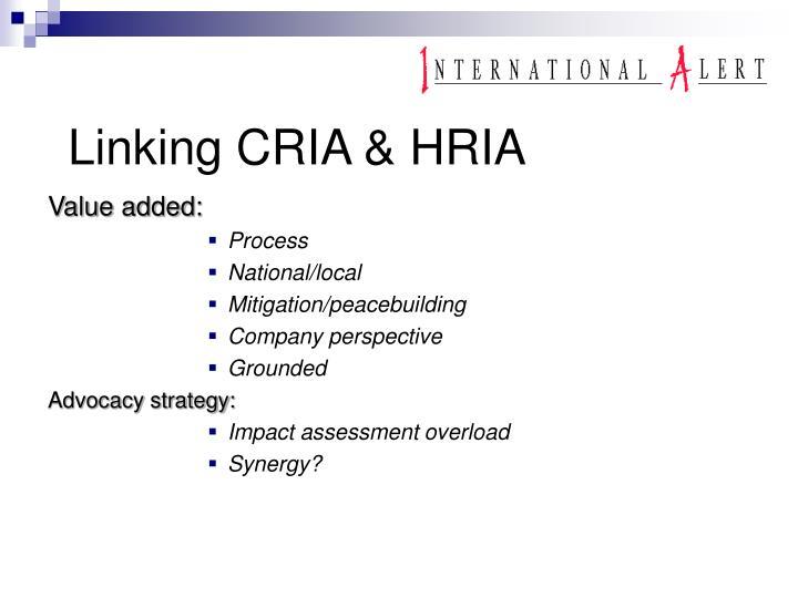 Linking CRIA & HRIA