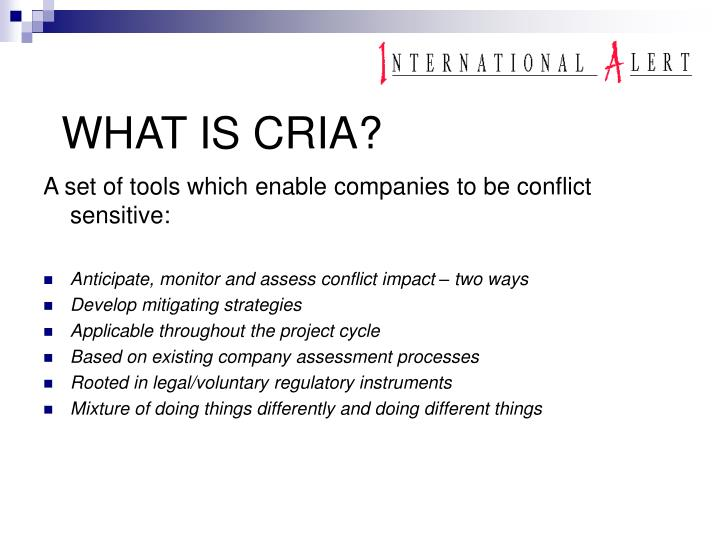 WHAT IS CRIA?