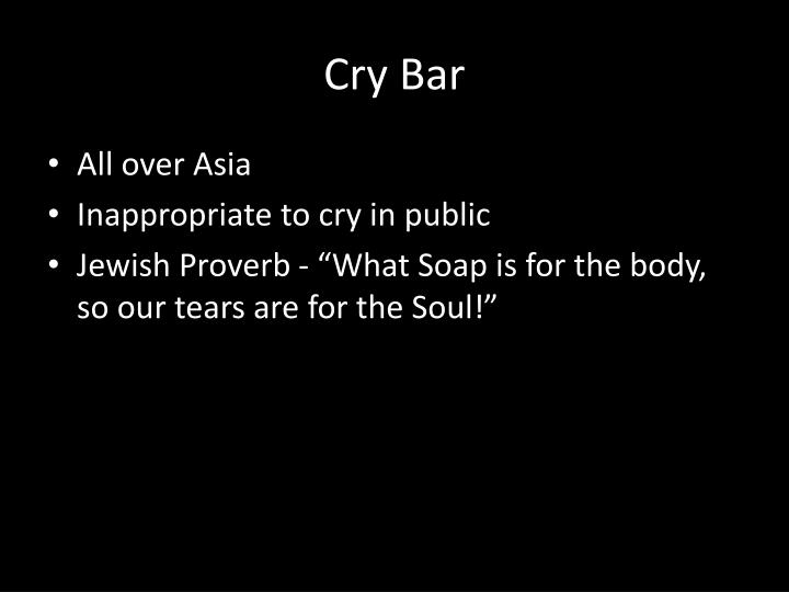 Cry Bar