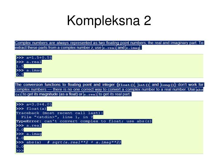 Kompleksna 2