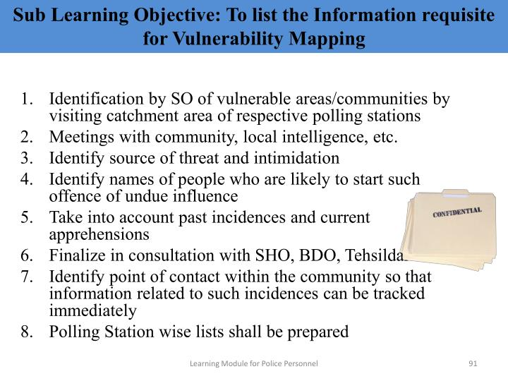 Sub Learning Objective: To list the Information requisite for Vulnerability Mapping