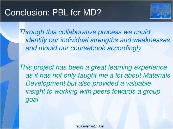 Conclusion: PBL for MD?