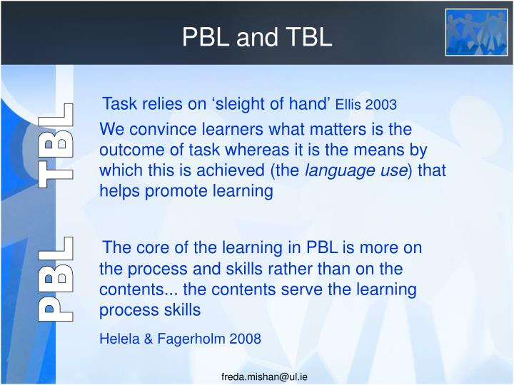 PBL and TBL