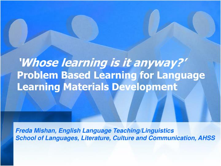 'Whose learning is it anyway?'