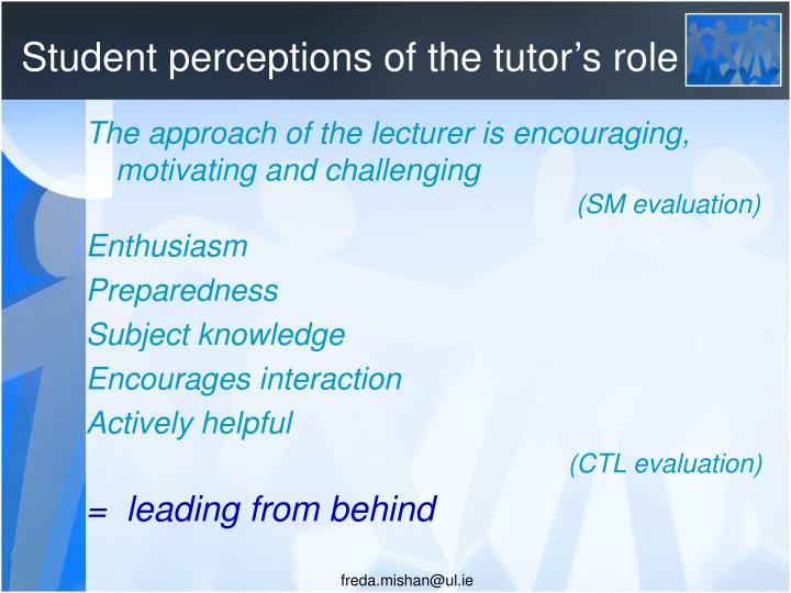 Student perceptions of the tutor's role