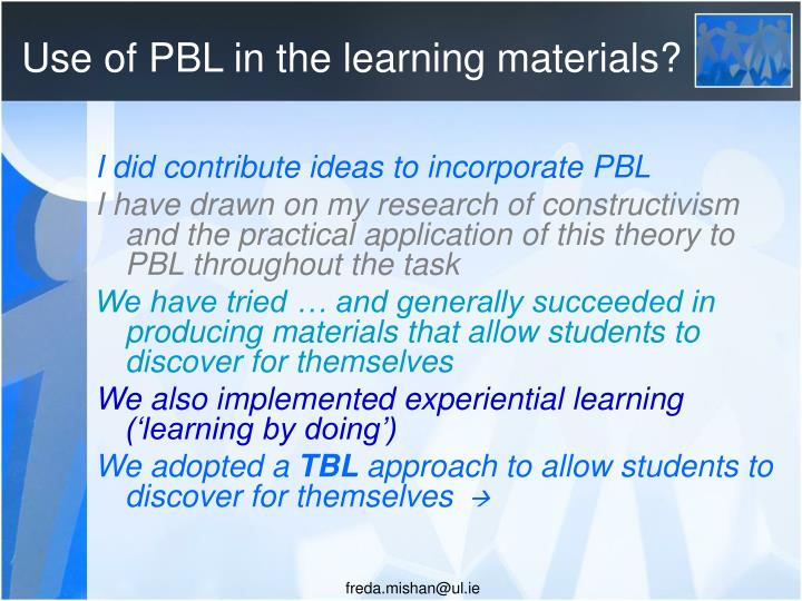 Use of PBL in the learning materials?