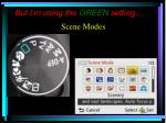 but i m using the green setting