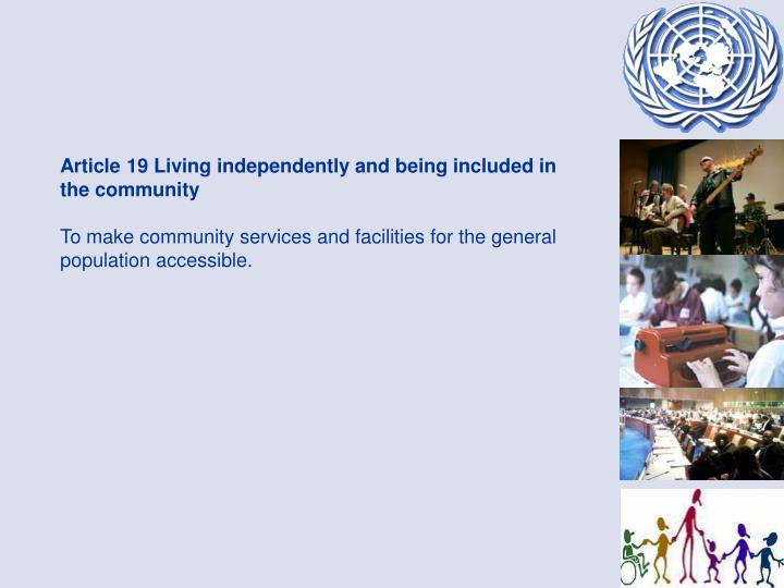 Article 19 Living independently and being included in the community
