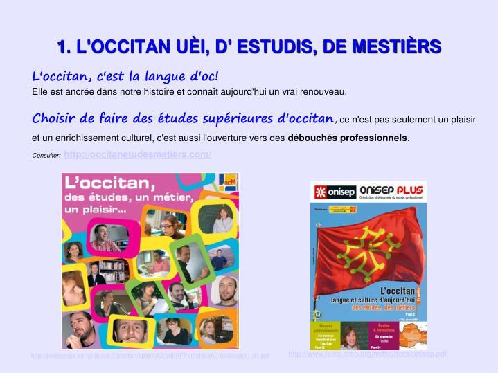 L'occitan, c'est la langue d'oc!