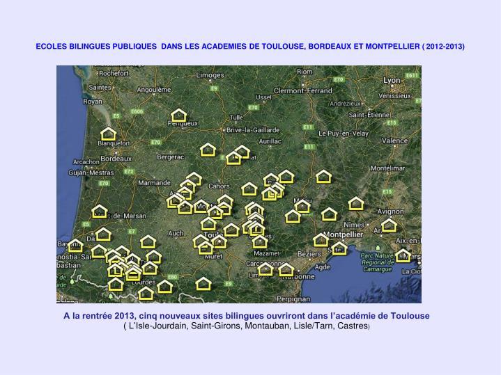 A la rentrée 2013, cinq nouveaux sites bilingues ouvriront dans l'académie de Toulouse