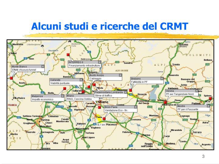 Alcuni studi e ricerche del CRMT