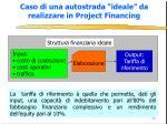 caso di una autostrada ideale da realizzare in project financing