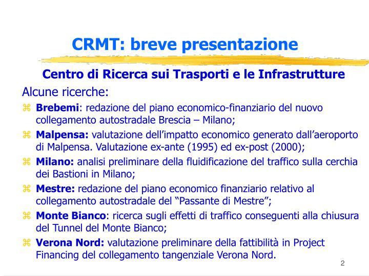 CRMT: breve presentazione