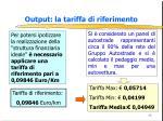 output la tariffa di riferimento