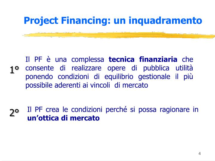 Project Financing: un inquadramento