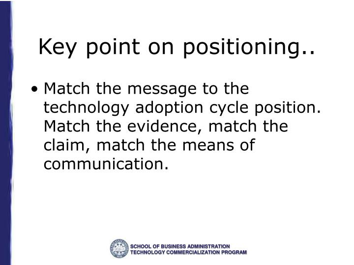 Key point on positioning..