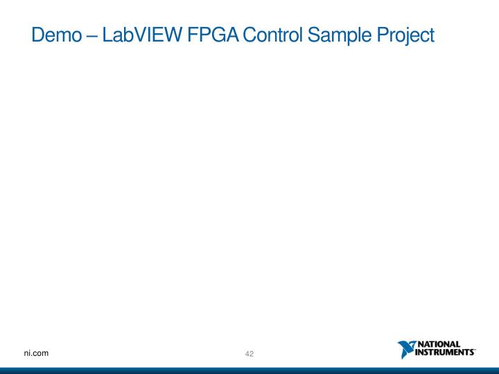 Demo – LabVIEW FPGA Control Sample Project
