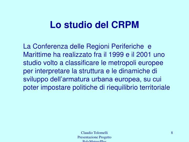 Lo studio del CRPM